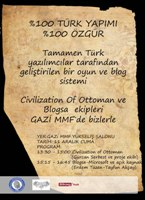 Civilization of Ottoman ve Blogsa Ekipleri Gazi MMF'de